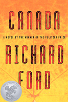 Canada, by Richard Ford (HarperCollins).