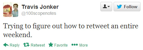 Travis Jonker tweeted: Trying to figure out how to retweet an entire weekend.