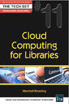 Cover of Cloud Computing for Libraries by Marshall Breeding
