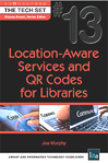 Cover of Location-Aware Services and QR Codes for Libraries by Joe Murphy