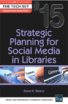 Cover of Strategic Planning for Social Media in Libraries by Sarah K. Steiner