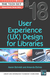 Cover of User Experience (UX) Design for Libraries by Aaron Schmidt and Amanda Etches