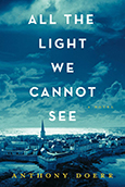 Cover of All the Light We Cannot See, by Anthony Doerr