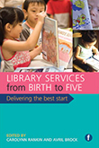 Cover of Library Services from Birth to Five