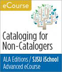 Advanced eCourse on cataloging for non-catalogers
