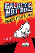 Cover of Galactic Hot Dogs: Cosmoe's Wiener Getaway