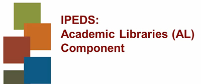 IPEDS: Academic Libraries Component