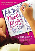 Cover of Ask My Mood Ring How I Feel, by Diana Lopez