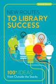 Cover of New Routes to Library Success