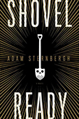 Cover of Shovel Ready, by Adam Sternbergh