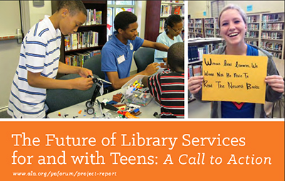 Cover of The Future of Library Services for and with Teens: A Call to Action