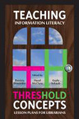Cover of Teaching Information Literacy Threshold Concepts