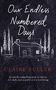 Cover of Our Endless Numbered Days, by Claire Fuller