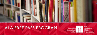 Guadalajara International Book fair, ALA Free Pass Program