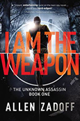 Cover of I Am the Weapon, by Allen Zadoff