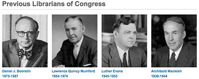 Previous Librarians of Congress: Daniel Boorstin, L. Quincy Mumford, Luther Evans, Archibald Macleish