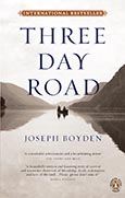 Cover of Three Day Road. by Joseph Boyden