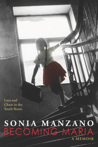 The cover of Sonia Manzano's memoir, Becoming Maria.
