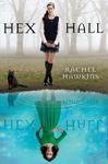Cover of Hex Hall, by Rachel Hawkins