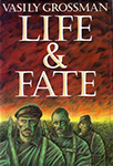 Life and Fate (1960), by Vasily Grossman