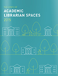 Cover of Academic Librarian Spaces survey