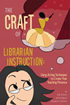 Cover of The Craft of Librarian Instruction