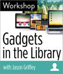 Gadgets in the Library