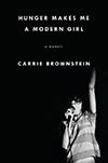 Cover of Hunger Makes Me a Modern Girl, by Carrie Brownstein