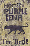 Cover of House of Purple Cedar