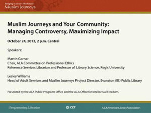 Muslim Journeys webinar, presented by the ALA Public Programs Office and Office for Intellectual Freedom.
