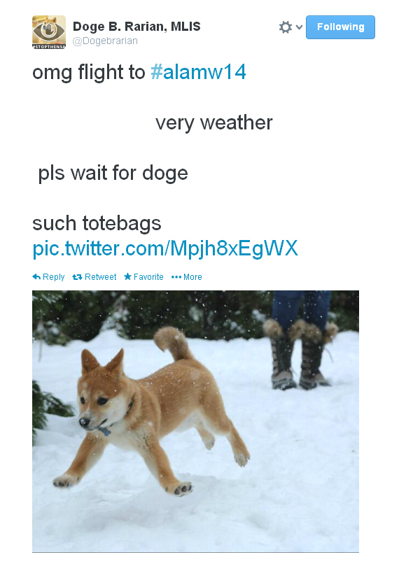 "Doge B. Rarian tweets: ""omg flight to #alamw14. very weather. pls wait for doge. such totebags."""