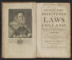 Coke, Edward, Sir (1552-1634). The second part of the institutes of the laws of England: containing the exposition of many ancient, and other statutes, whereof you may see the particulars in a table following. London, 1681. Jefferson Collection, Library of Congress.