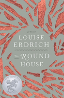 The Round House, by Louise Erdrich (HarperCollins).