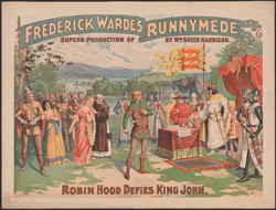 Robin Hood Defies King John in Frederick Warde's Superb Production of Runnymede by Wm. Greer Harrison. Cincinnati and New York: Strobridge Lith. Co., ca. 1895. Prints and Photographs Division, Library of Congress