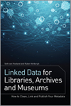 Linked Data for Libraries, Archives, and Museums