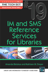 Cover of IM and SMS Reference Services for Libraries by Amanda Bielskas and Kathleen M. Dreyer