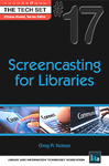 Cover of Screencasting for Libraries by Greg R. Notess