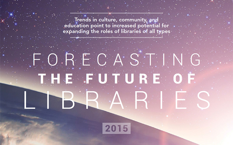 Forecasting the Future Of the Libraries
