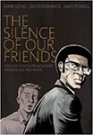 Silence of Our Friends
