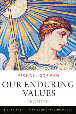 Cover of Our Enduring Values by Michael Gorman