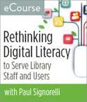 Rethinking Digital Literacy