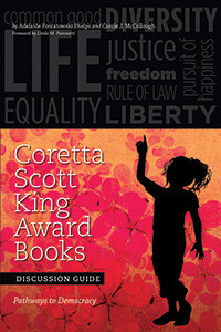 Cover of Coretta Scott King Award Books Discussion Guide: Pathways to Democracy, edited by Carole J. McCollough and Adelaide Poniatowski Phelps.