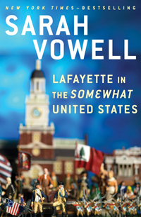 Cover of Lafayette in the Somewhat United States (Riverhead Books, 2015)