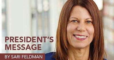 Sari Feldman, President's Message