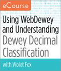 Using WebDewey and Understanding Dewey Decimal Clasification