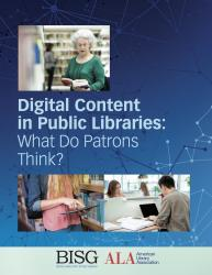 "Cover of ""Digital Content in Public Libraries: What Do Patrons Think?"""