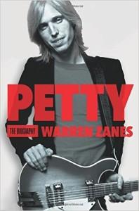 Petty: The Biography, by Warren Zanes
