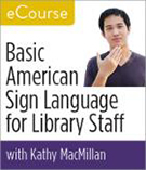 Basic American Sign Language for Library Staff