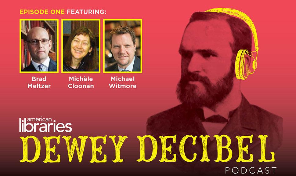American Libraries Dewey Decibel Podcast: Episode One