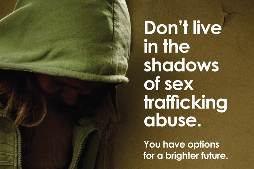 To raise awareness of sex trafficking, posters were designed for bus stops and billboards.